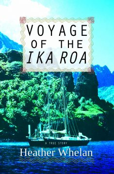 Cover image of Voyage of the Ika Roa by Heather Whelan NZ author